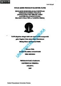 Pengaruh Komunikasi Dan Motivasi Terhadap Kinerja Pegawai Studi Kasus Pada Bidang Audit Kantor Pelayanan Utama Bea Dan Cukai Tipe A Tanjung Priok Universitas Terbuka Repository