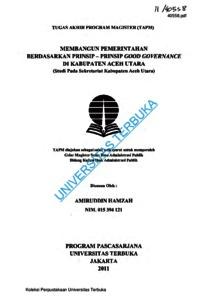 Membangun Pemerintahan Berdasarkan Prinsip Prinsip Good Governance Di Kabupaten Aceh Utara Studi Pada Sekretariat Kabupaten Aceh Utara Universitas Terbuka Repository